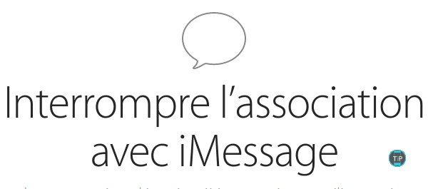 interrompre-association-avec-imessage-apple-infoidevice